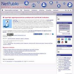 SuperVigil, logiciel gratuiciel de surveillance de l'activité de l'ordinateur