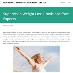 Supervised Weight Loss Provisions from Experts