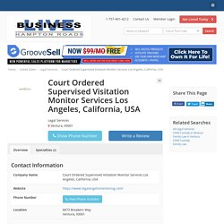 Court Ordered Supervised Visitation Monitor Services Los Angeles, California, USA - Legal Services - Local Business