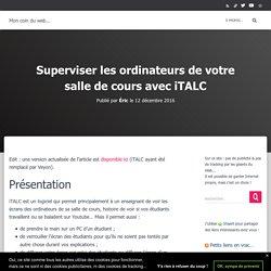 Superviser les ordinateurs de votre salle de cours avec iTALC