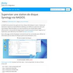 Superviser une station de disque Synology via NAGIOS. - Jbsky