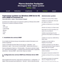 Supervision système sur Windows 2008 Server R2 avec SNMP et Centreon 3.0 - Pierre-Antoine Foulquier