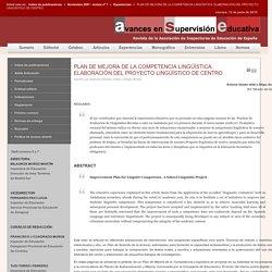 PLAN DE MEJORA DE LA COMPETENCIA LINGÜÍSTICA. ELABORACIÓN DEL PROYECTO LINGÜÍSTICO DE CENTRO