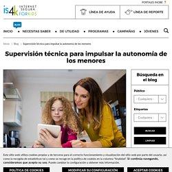 Supervisión técnica para impulsar la autonomía de los menores