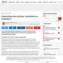Supervision des services : révolution ou évolution?