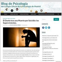 El Duelo tras una Muerte por Suicidio: los Supervivientes. - Blog de Psicología del Colegio Oficial de la Psicología de Madrid