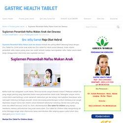 Suplemen Penambah Nafsu Makan Anak dan Dewasa