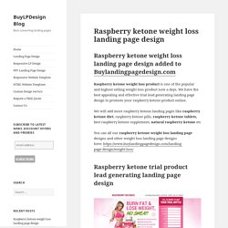 Raspberry ketone weight loss supplement landing page design