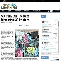 SUPPLEMENT: The Next Dimension: 3D Printers