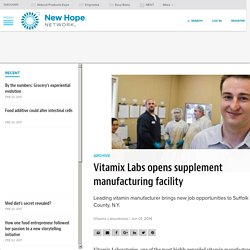 Vitamix Labs opens supplement manufacturing facility