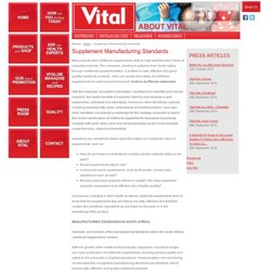 SUPPLEMENT MANUFACTURING STANDARDS | Vital Brand