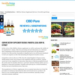 CBDPure Dietary Supplement Reviews: Powerful Legal Hemp Oil Extract - Healthy Living Benefits