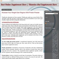 Kickstart Your Weight Gain Regime With Protein Powder
