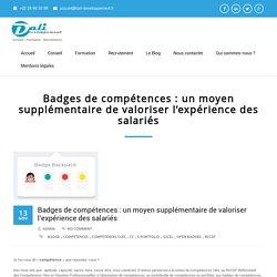 Badges de compétences : un moyen supplémentaire de valoriser l'expérience des salariés