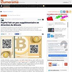 PayPal fait un pas supplémentaire en direction du Bitcoin