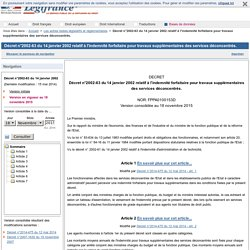 Décret n°2002-63 du 14 janvier 2002 relatif à l'indemnité forfaitaire pour travaux supplémentaires des services déconcentrés.