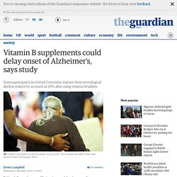 Vitamin B supplements could delay onset of Alzheimer's, says study