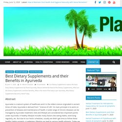 Best Dietary Supplements and their Benefits in Ayurveda