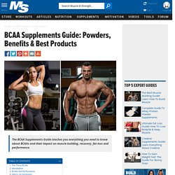 BCAA Supplements Guide: Powders, Benefits & Best Products