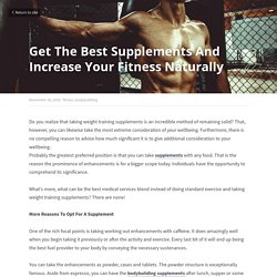 Get The Best Supplements And Increase Your Fitness Naturally - fitness bodybuilding