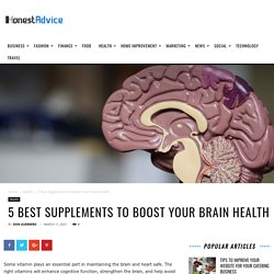 5 Best Supplements to Boost Your Brain Health
