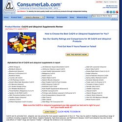 CoQ10 and Ubiquinol Supplements Review by ConsumerLab.com