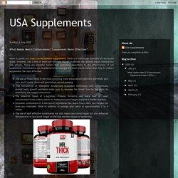 USA Supplements: What Makes Men's Enhancement Supplement More Effective?
