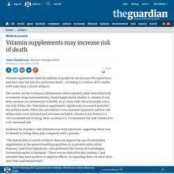 Vitamin supplements may increase risk of death