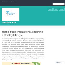 Herbal Supplements for Maintaining a Healthy Lifestyle