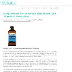 Supplements For Enhanced Metabolism And Vitamin D Absorption