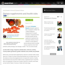 EXAMINER 04/08/10 Dietary supplements and health risks