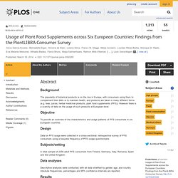 PLOS 18/03/14 Usage of Plant Food Supplements across Six European Countries: Findings from the PlantLIBRA Consumer Survey