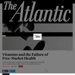 How Should Dietary Supplements Be Regulated? - The Atlantic