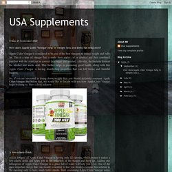 USA Supplements: How does Apple Cider Vinegar help in weight loss and belly fat reduction?
