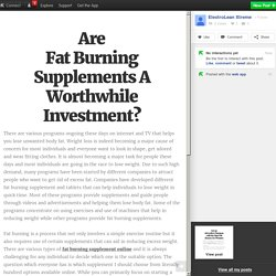 Are Fat Burning Supplements A Worthwhile Investment?