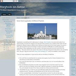Marghoob bin Safdar: Some Good supplication of Different Prophets