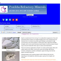 Manufacturer of Kaolin