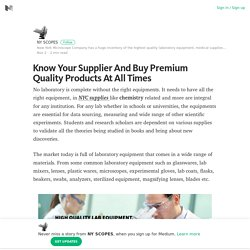 Know Your Supplier And Buy Premium Quality Products At All Times