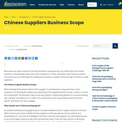 Chinese Suppliers Business Scope - ChineseSourcingAgent.com