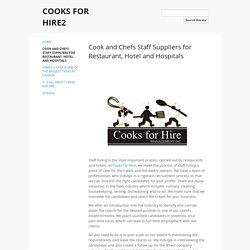Cook and Chefs Staff Suppliers for Restaurant, Hotel and Hospitals - COOKS FOR HIRE2