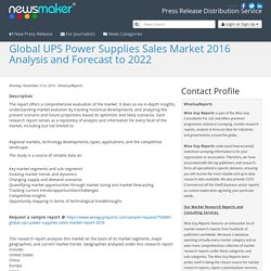 Global UPS Power Supplies Sales Market 2016 Analysis and Forecast to 2022