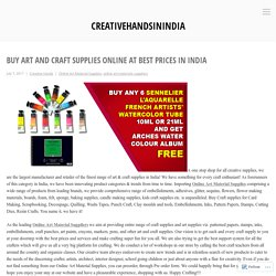 Buy Art and Craft Supplies Online at Best Prices in India – creativehandsinindia