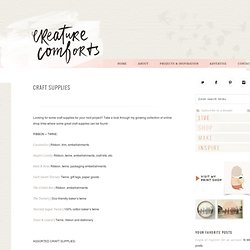 Favorite Craft Supply Shops - Creature Comforts - daily inspiration, style, diy projects + freebies