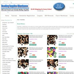 Beading Supplies Warehouse Discount Beads - Glass Bead Mixes