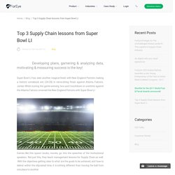 Top 3 Supply Chain lessons from Super Bowl LI