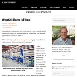 Supply Chain Management: When Child Labor is Ethical