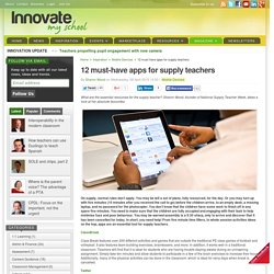 12 must-have apps for supply teachers