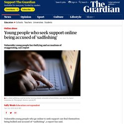 Young people who seek support online being accused of 'sadfishing'
