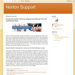 Norton Support: Know How Norton Antivirus Support Can Rescue Your All Confidential Data