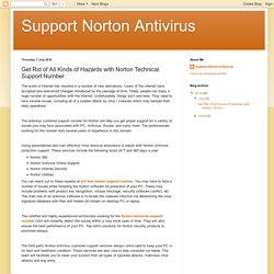 Support Norton Antivirus: Get Rid of All Kinds of Hazards with Norton Technical Support Number
